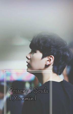 Poisoned Souls. |Yoonmin| by XxFire_BreatherxX