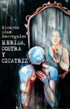 HERIDA, COSTRA Y CICATRIZ by indiolenon