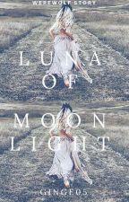 Luna of Moonlight ☾ by ginge05