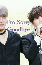 Im Sorry Goodbye @ MinYoon by jimin_yoongi8895