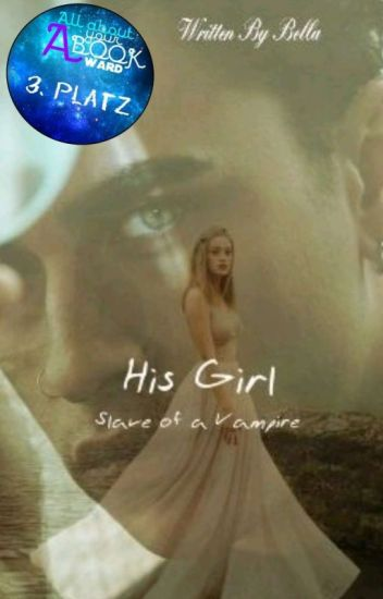 His Girl - Slave of a Vampire