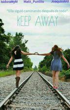 Keep Away  by JoaquinAAR