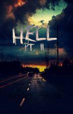 Hell Pt. II by HayleyButler32