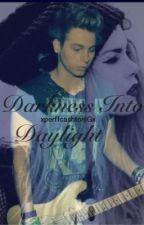Darkness Into DayLight (Luke Hemmings Fanfiction) by xperfcashtonIGx