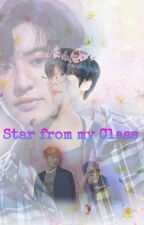 Star from my Class (Chanbaek) Yaoi by Infinity_FireLight