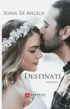 Destinati by sonia_dea