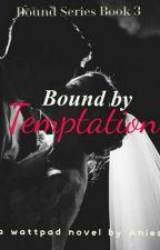 Bound By Temptation by adiningtyas
