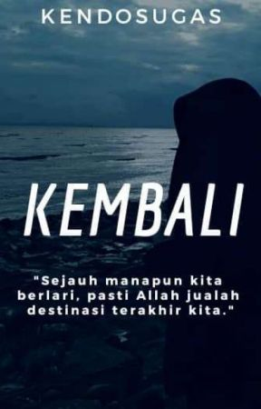 Kembali by Donut_Cookiez