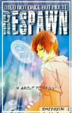 RESPAWN   by T1ffan3y