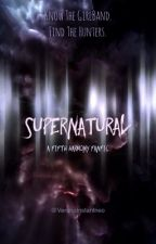 Supernatural- A Fifth Harmony Fanfic by VeranoInstantneo