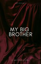 My big brother // 1D by NxNialler