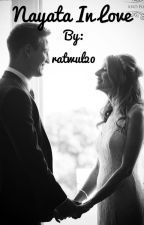 Nayata In Love by ratwul20