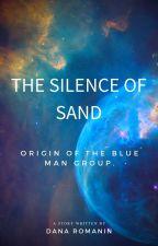 The Silence of Sand by DanaRomanin