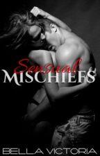 Sensual Mischiefs by MiBellaVictoria