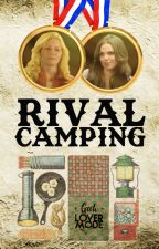 Rival Camping  by geehlovermode