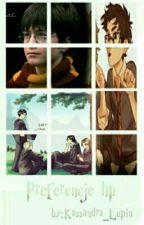 Preferencje z Harry'ego Pottera. by Kassandra_Lupin