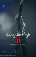 Gangster High II by Mabuchi_Kouuu