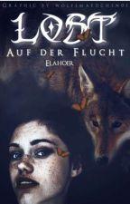 Lost- Auf der Flucht  by Elahoer