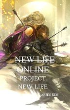 New Life Online: Project New Life Book IV by scythus
