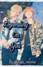 Depending On You •Vhope• by Yoon_Minnie