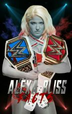 ➳ Alexa Bliss Facts by shxmbliss