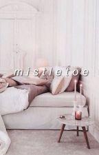 mistletoe by shawnsaftertaste