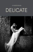 Delicate  by ivyroseposin