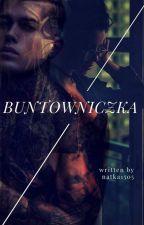 buntowniczka by natka1505