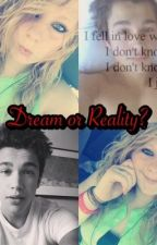 Dream or Reality (Austin Mahone fanfic/Love story) by GenisMarie7798