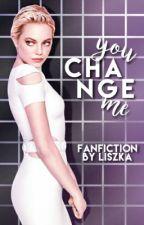 You change me | Harley Quinn  by badliarxxx