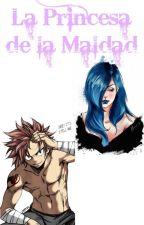 La Princesa de la Maldad - Natsu y Tu by TicciCreepyGirlLove