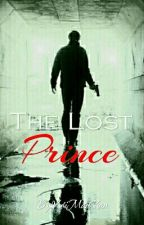 Third Gen. Series #2: The Lost Prince (COMPLETED) by YuriMaeChan