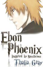 Ebon Phoenix [Complete] by ForeverFic
