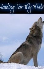 Howling For My Mate by ReeBabee