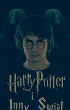 Harry Potter i  inny Świat by Elentiya007