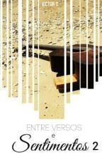 Entre Versos e Sentimento II by Viictooor