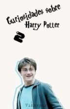 Curiosidades sobre Harry Potter 2 by SoulFulR