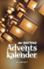 Der Wattpad Adventskalender - once again (2016) by VI_Supergirl