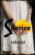 Silence by mayura_