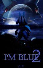 I'm Blue 2 (CZ) by Gipi155