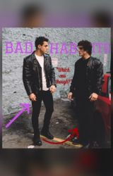 Bad Habits by GrayNBrad