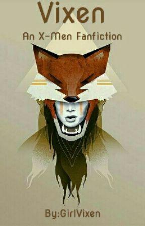 Vixen [ X-Men fanfiction] by GirlVixen