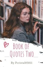 Book of Quotes Two by pcristal05011