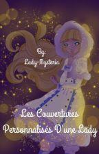 Les Couvertures Personnalisés d'une Lady by Lady-Mysteria