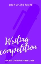 Shut Up and Write Competition  by ShutUpAndWriteClub
