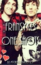 Fransykes One Shots by MyChemicalBrides123