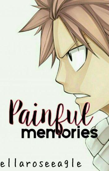 Painful Memories {Gratsu}