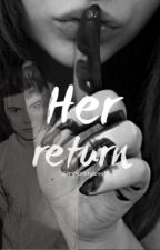 Her Return [h.s] by Striperstyless