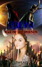 Freya: War of the Jotunen by CharLiix3