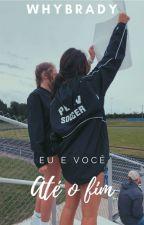 Até O Fim (Lesbian) 2° Temporada by Lesbicalizei_